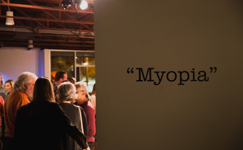 """Myopia""…Art Detour"